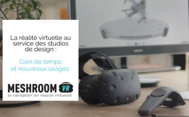 La réalité virtuelle au service des studios de design : gain de temps et nouveaux usages